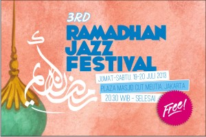 Photo of Yuk kita Nikmati Ramadhan Jazz Festival