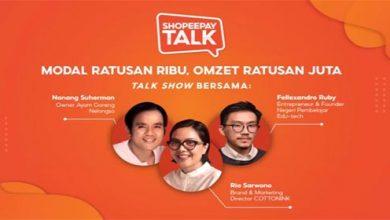 Photo of ShopeePay Talk Beberkan Rahasia BangunBisnis Sukses dengan Modal Minimum